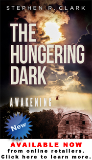 """The Hungering Dark: Awakening"" by Stephen R. Clark"